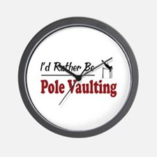 Rather Be Pole Vaulting Wall Clock