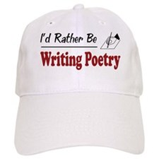 Rather Be Writing Poetry Baseball Cap