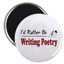 Rather Be Writing Poetry Magnet