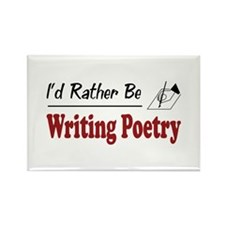 Rather Be Writing Poetry Rectangle Magnet