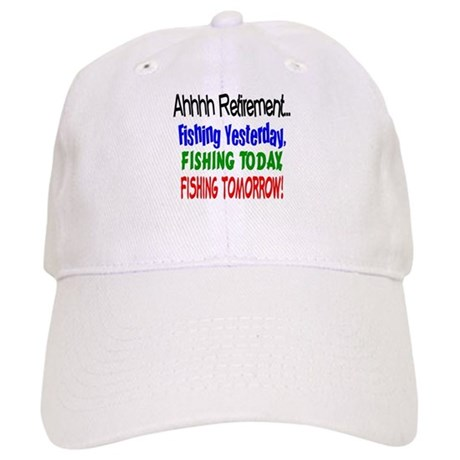 Retirement Fishing Yesterday Cap