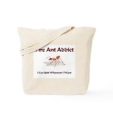 Fire Ant Addict Tote Bag