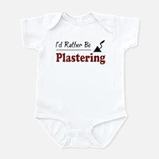 Rather Be Plastering Infant Bodysuit