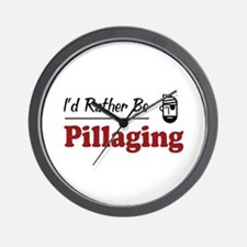 Rather Be Pillaging Wall Clock