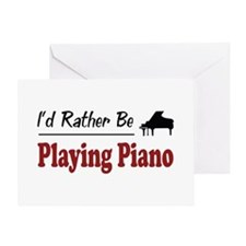 Rather Be Playing Piano Greeting Card