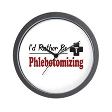 Rather Be Phlebotomizing Wall Clock