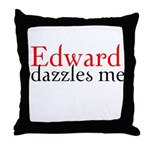 Edward Dazzles Me Throw Pillow