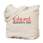 Edward Dazzles Me Tote Bag