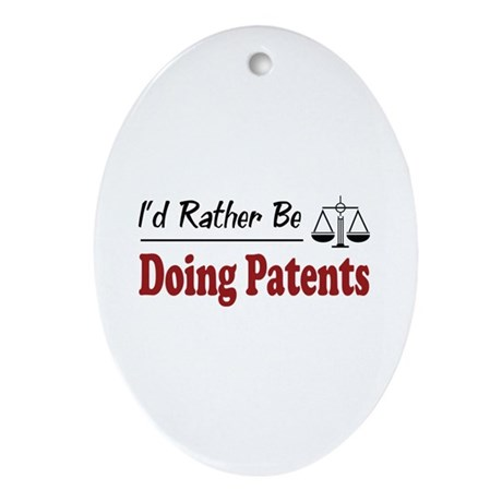 Rather Be Doing Patents Oval Ornament