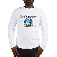 Duck Addict Long Sleeve T-Shirt