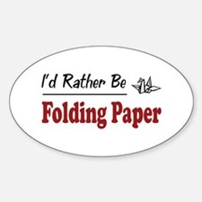Rather Be Folding Paper Oval Decal