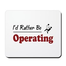 Rather Be Operating Mousepad