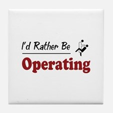 Rather Be Operating Tile Coaster