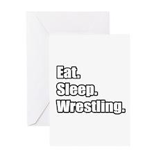 """Eat. Sleep. Wrestling."" Greeting Card"