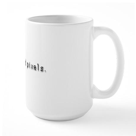 I See Dead Pixels Large Mug