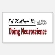 Rather Be Doing Neuroscience Rectangle Decal
