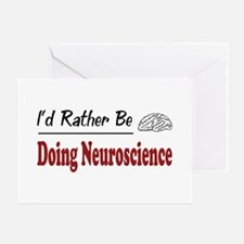 Rather Be Doing Neuroscience Greeting Card