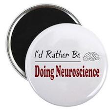 Rather Be Doing Neuroscience Magnet