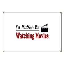 Rather Be Watching Movies Banner