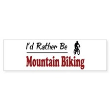 Rather Be Mountain Biking Bumper Car Sticker
