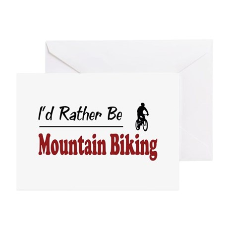 Rather Be Mountain Biking Greeting Cards (Pk of 20