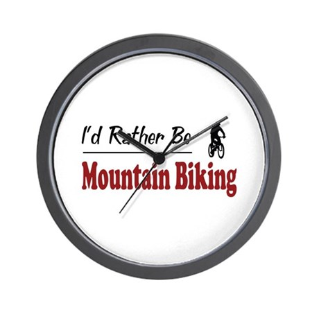 Rather Be Mountain Biking Wall Clock