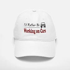 Rather Be Working on Cars Baseball Baseball Cap