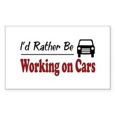 Rather Be Working on Cars Rectangle Decal