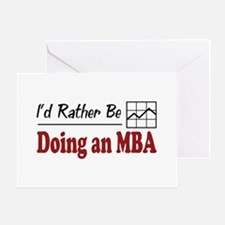 Rather Be Doing an MBA Greeting Card