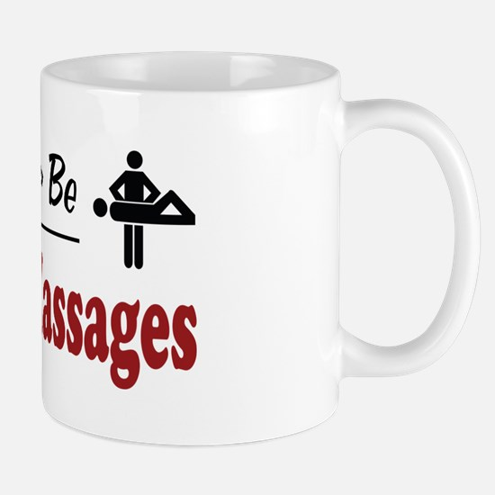 Rather Be Doing Massages Mug