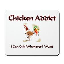 Chicken Addict Mousepad