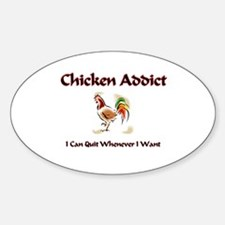 Chicken Addict Oval Decal