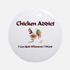 Chicken Addict Ornament (Round)