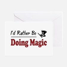 Rather Be Doing Magic Greeting Card