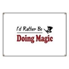 Rather Be Doing Magic Banner
