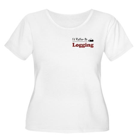 Rather Be Logging Women's Plus Size Scoop Neck T-S