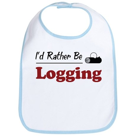 Rather Be Logging Bib