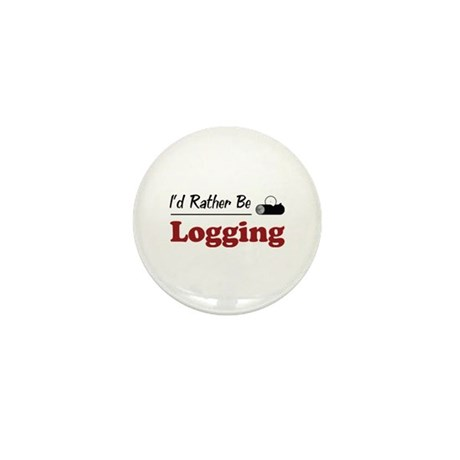 Rather Be Logging Mini Button (10 pack)