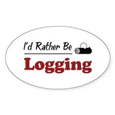 Rather Be Logging Oval Decal