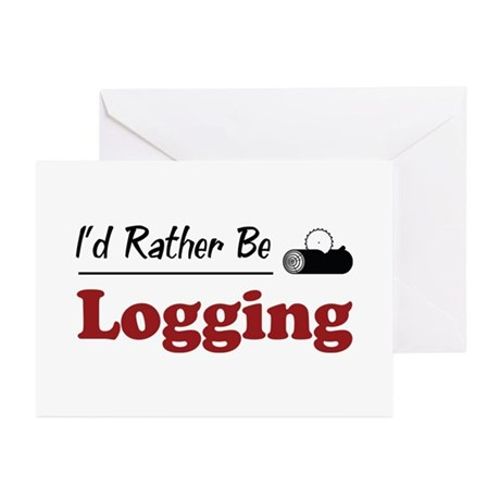 Rather Be Logging Greeting Cards (Pk of 20)
