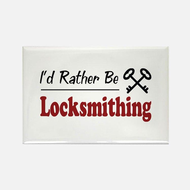 Rather Be Locksmithing Rectangle Magnet