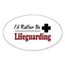 Rather Be Lifeguarding Oval Decal