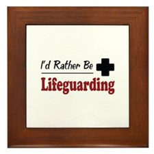 Rather Be Lifeguarding Framed Tile