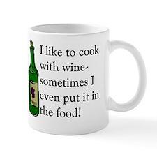 I Like To Cook With Wine Mug