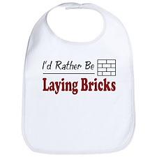 Rather Be Laying Bricks Bib