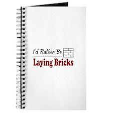 Rather Be Laying Bricks Journal