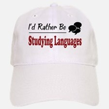 Rather Be Studying Languages Baseball Baseball Cap