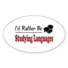 Rather Be Studying Languages Oval Decal
