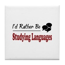 Rather Be Studying Languages Tile Coaster