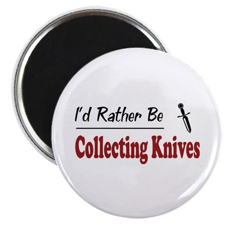 "Rather Be Collecting Knives 2.25"" Magnet (100 pack"